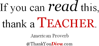 quote-read-thank-teacher-american-proverb.png via Relatably.com