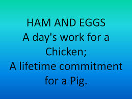 Image result for quotation hamm and eggs