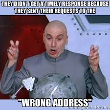 They didn't get a timely response because they sent their requests ... via Relatably.com