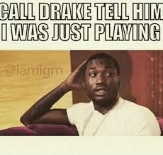 Meek Mill Drake meme – Urban Islandz via Relatably.com