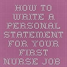 images about personal statements on pinterest   personal    your nursing personal statement could be the difference between getting your first nurse job and just