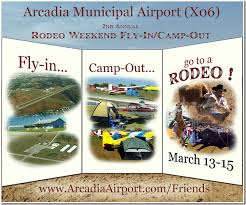 2nd Annual Rodeo Weekend Fly In at Arcadia Airport ID X06