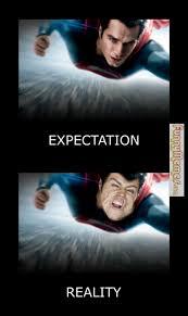 FunnyMemes.com • Funny memes - [Superman expectations, reality] via Relatably.com