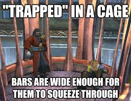 "trapped"" in a cage Bars are wide enough for them to squeeze ... via Relatably.com"