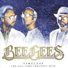 <b>Timeless</b>: The All-Time Greatest Hits - <b>Bee Gees</b> | Songs, Reviews ...