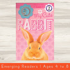 My <b>Cute Rabbit</b> (Collect-A-Pet Reader, Level 2) | High Five Books in ...