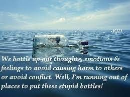 Bottled Up Emotions Quotes. QuotesGram via Relatably.com
