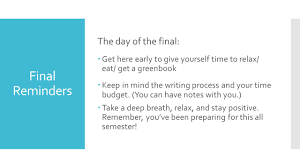 ft english a final essay written in class on wednesday  11 final reminders the day of the final 61590 get here early to give yourself time to relax eat get a greenbook 61590 keep in mind the writing process and your