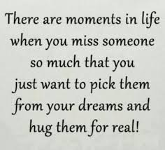 Missing loved ones   Quotes for Dead Loved Ones   Pinterest ... via Relatably.com