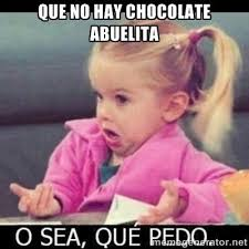 Spanish Meme: No candy/chocolate at grandma's house - what gives ... via Relatably.com