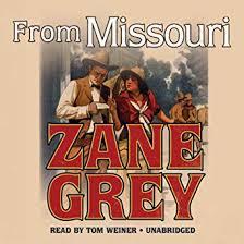 From Missouri (Audible Audio Edition): Zane Grey ... - Amazon.com