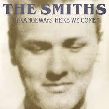<b>The Smiths</b> - <b>Strangeways</b>, Here We Come | Golden Vault #81 ...