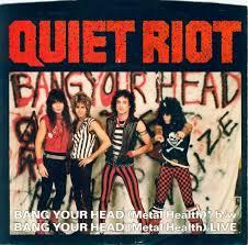 <b>Quiet Riot</b> – <b>Metal</b> Health (Bang Your Head) Lyrics | Genius Lyrics