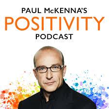 Paul McKenna's Positivity Podcast