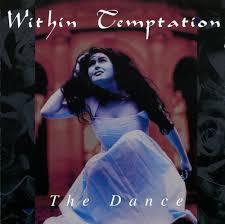 The <b>Dance</b> - <b>Within Temptation</b> | Season of Mist