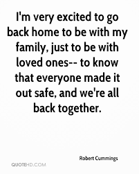 robert cummings quotes quotehd i m very excited to go back home to be my family just