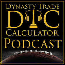 Dynasty Trade Calculator Podcast