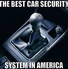 meme manual car theft deterrent - Google Search | Funny stuff ... via Relatably.com