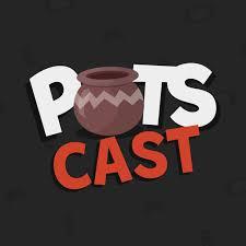 PotsCast