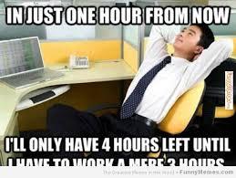 FunnyMemes.com • Funny memes - [Average worker mentality] via Relatably.com