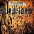 Blues Giants: Blind Boy Fuller & Sonny Terry