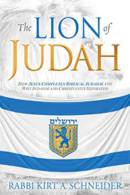 The <b>Lion of</b> Judah: How <b>Jesus</b> Completes Biblical Judaism and Why ...