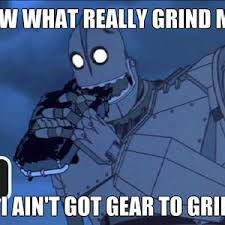 Because An Iron Giant Is A Metal Grinder by azxrxero - Meme Center via Relatably.com
