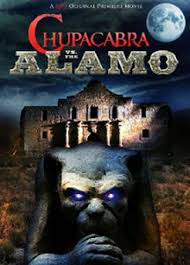 Chupacabra vs. the Alamo (2013)