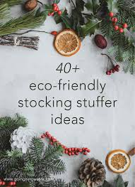 40+ <b>Eco</b>-<b>Friendly</b> Stocking Stuffers - Going Zero Waste