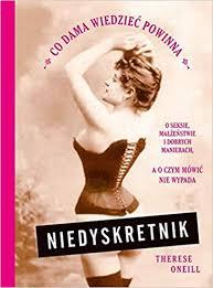 <b>Niedyskretnik</b>: <b>Therese Oneill</b>: 9788328708563: Amazon.com: Books