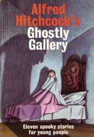 Publication: <b>Alfred Hitchcock's</b> Ghostly Gallery