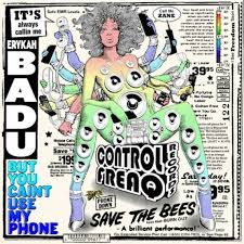 stream <b>Erykah Badu's</b> '<b>But</b> You Caint Use My Phone' mixtape feat ...