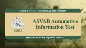 asvab practice test for automotive information questions asvab practice test for automotive information 11 questions fully explained answers