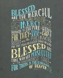 Image result for Blessed are the merciful, because they shall obtain mercy,