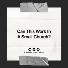Can This Work In A Small Church?