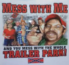 Image result for white trailer trash