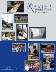 xavier foundation annual report to donors by jessica xavier foundation 2009 2010 annual report to donors by jessica schneider issuu