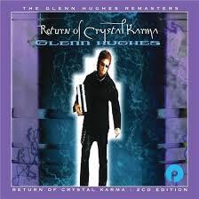 <b>Return</b> Of Crystal Karma (Expanded Edition, 2 CDs) by <b>Glenn Hughes</b>