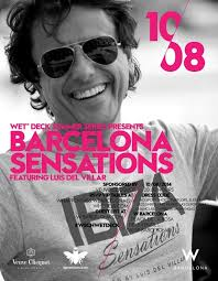 You are invited to another session of the WET Deck Summer Series 2014. BARCELONA SENSATIONS Featuring beats by Luis del Villar Dresscode: SummerGlam - es-0810-621532-front