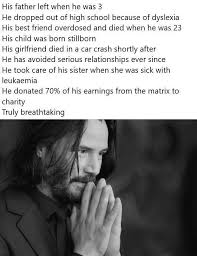 So much respect to Keanu Reeves for staying strong ...