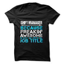 i love being love being shift manager t shirt