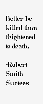 Robert Smith Surtees Quotes. QuotesGram via Relatably.com