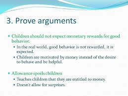 what type of essay do i write  many people believe that television    prove arguments children should not expect monetary rewards for good behavior  in the