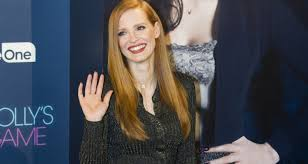 Jessica Chastain Says