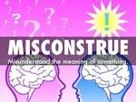 Images & Illustrations of misconstrue