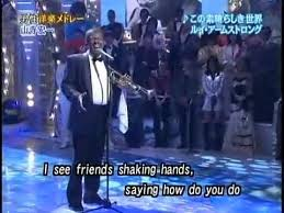 Japanese <b>Louis Armstrong Sings</b> What a Wonderful World ...