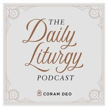 The Daily Liturgy Podcast