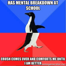 Has mental breakdown at school Crush comes over and comforts me ... via Relatably.com