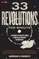 33 Revolutions per Minute: A History of Protest Songs, from <b>Billie</b> ...