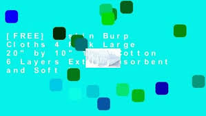 """[FREE] Muslin Burp Cloths 4 Pack Large 20"""" by 10"""" <b>100</b>% <b>Cotton 6</b> ..."""